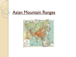 Asian Mountain Ranges