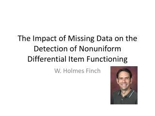The Impact of Missing Data on the Detection of  Nonuniform  Differential Item Functioning