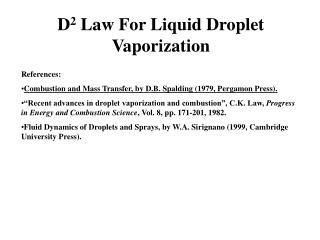 D2 Law For Liquid Droplet Vaporization