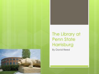 The Library at Penn State Harrisburg