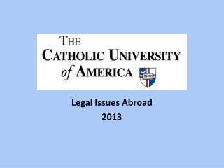 Legal Issues Abroad 2013