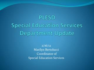 PLESD  Special Education Services Department Update