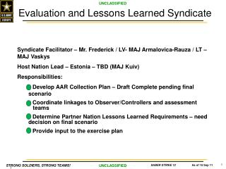 Evaluation and Lessons Learned Syndicate
