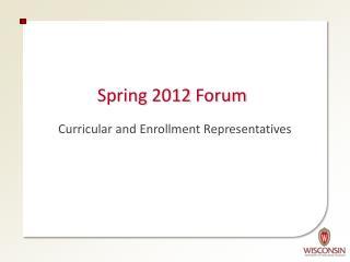 Spring 2012 Forum