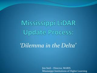 Mississippi LiDAR Update Process:
