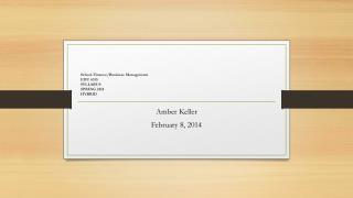 School  Finance/Business Management EDU 6315 SYLLABUS SPRING 2014 HYBRID