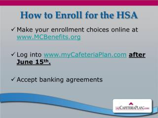 How to Enroll  for the HSA