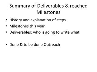 S ummary of Deliverables & reached Milestones