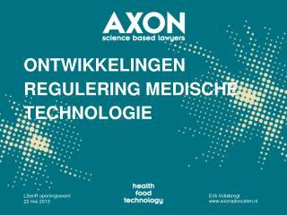 Ontwikkelingen regulering medische technologie