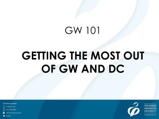 GW 101 GETTING THE MOST OUT OF GW AND DC