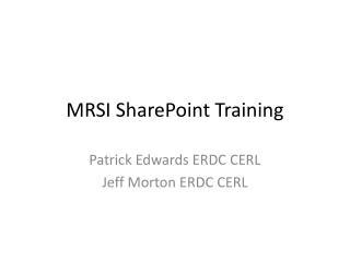 MRSI SharePoint Training