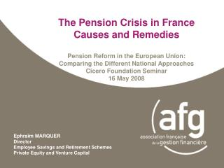 The Pension Crisis in France  Causes and Remedies  Pension Reform in the European Union:  Comparing the Different Nation