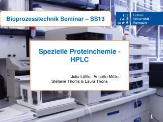 Bioprozesstechnik Seminar � SS13