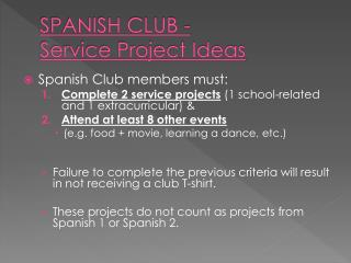 SPANISH CLUB -  Service Project Ideas