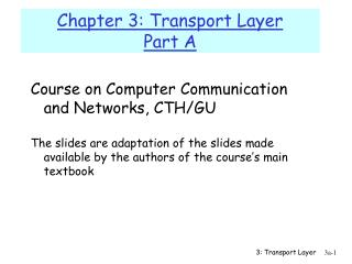 Chapter 3: Transport Layer Part A