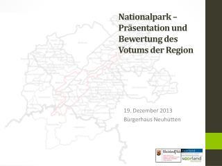 Nationalpark – Präsentation und Bewertung des Votums der  Region