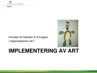 Implementering av ART