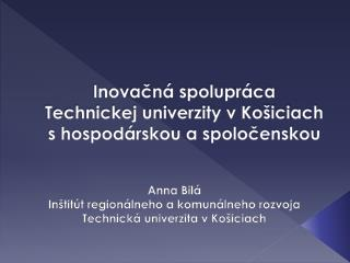 Inovačná spolupráca  Technickej univerzity v Košiciach s hospodárskou a spoločenskou