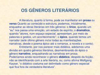 OS G NEROS LITER RIOS