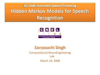EEL 6586-Automatic Speech Processing Hidden Markov Models for Speech Recognition