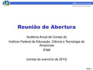 Reunião de Abertura Auditoria Anual de Contas do