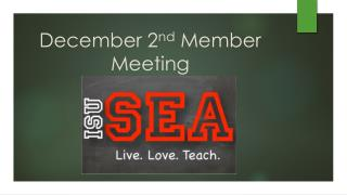 December 2 nd  Member Meeting