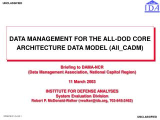 DATA MANAGEMENT FOR THE ALL-DOD CORE ARCHITECTURE DATA MODEL All_CADM
