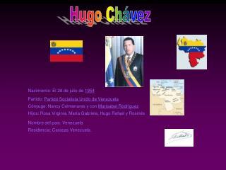 Hugo Ch??vez