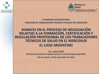 II SEMINARIO INTERNACIONAL  FOMACIÓN DE TRABAJADORES TÉCNICOS EN SALUD DEL MERCOSUR