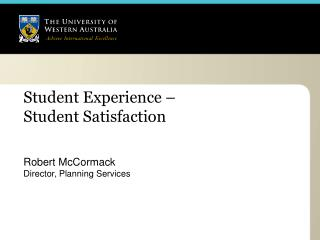 Student Experience –  Student Satisfaction