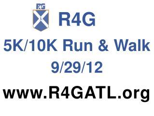 R4G 5K/10K Run & Walk