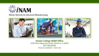 Harper College  INAM  Office  1200 West Algonquin Road, Palatine, IL 60067 847.925.6630