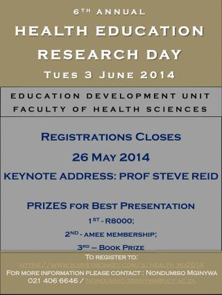 6 TH  ANNUAL HEALTH EDUCATION RESEARCH DAY Tues 3  June 2014