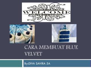 cara membuat blue velvet