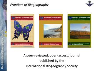 A peer-reviewed, open-access, journal  published by the International Biogeography Society