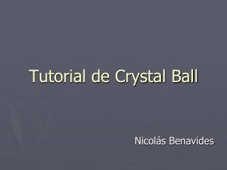 Tutorial de Crystal Ball