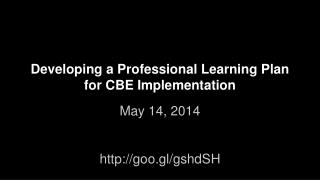 Developing a Professional Learning Plan for CBE Implementation