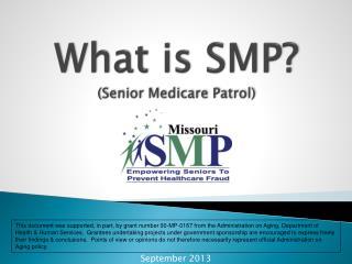 What is SMP? (Senior Medicare Patrol)