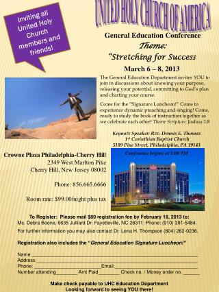 "General Education Conference Theme:  ""Stretching for Success March  6  –  8, 2013"