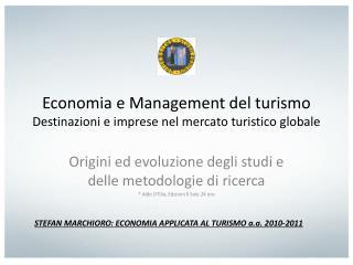 Economia e Management del turismo Destinazioni e imprese nel mercato turistico globale