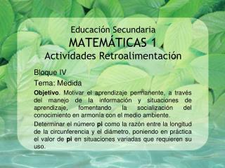 Educación Secundaria  MATEMÁTICAS 1 Actividades Retroalimentación