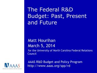 The Federal R&D Budget: Past, Present and Future