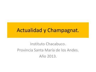 Actualidad y  Champagnat .