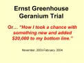 Ernst Greenhouse  Geranium Trial