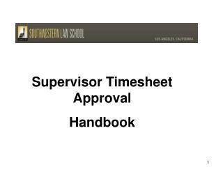 Supervisor Timesheet Approval Handbook