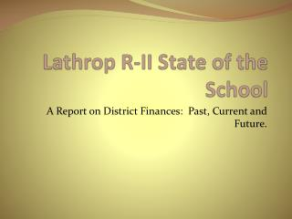 Lathrop R-II State of the School