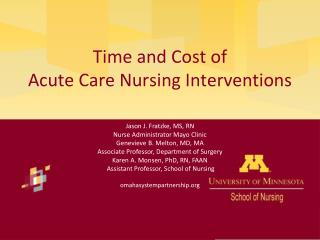 Time and Cost of                                   Acute  Care Nursing  Interventions