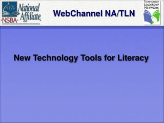 WebChannel  NA/TLN