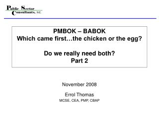 PMBOK   BABOK Which came first the chicken or the egg  Do we really need both Part 2