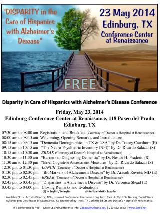 Disparity in Care of Hispanics with Alzheimer's Disease Conference Friday, May 23, 2014